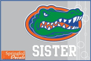 Florida Gators SISTER w/ GATOR HEAD LOGO #2 Vinyl Decal Car Truck Window UF Mom Sticker