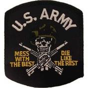 """US Military Embroidered Iron on Patch - United States Army Collection - US Army Black Skull Face """"Mess With The Best, Die Like The Rest"""" Applique"""