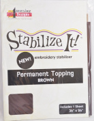 STABALIZE IT EMBROIDERY STABALIZER. PERMANENT TOPPING BROWN 1YD