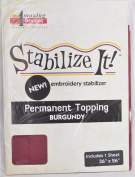 STABALIZE IT EMBROIDERY STABALIZER. PERMANENT TOPPING BURGUNDY 1YD
