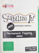 STABALIZE IT EMBROIDERY STABALIZER. PERMANENT TOPPING GREEN 1YD