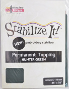 STABALIZE IT EMBROIDERY STABALIZER. PERMANENT TOPPING HUNTER GREEN 1YD