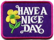Have a Nice Day 70s Hippie Retro Boho Weed Love Applique Iron-on Patch New S-120 Cute Gift to Your Cloth.