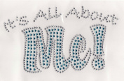 It's All About ME! Iron On Hot Fix Transfer Rhinestone --Clear and Aquamarine