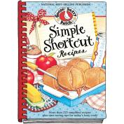 Gooseberry Patch Simple Shortcut Recipes Cookbook