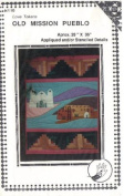Old Mission Pueblo Appliqued and/or Stencilled Quilt Design - 70cm x 90cm