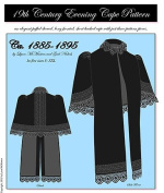 1885-1895 Late Victorian Evening Cape Pattern