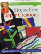 Mary Mularis Stress Free Zipper Creations