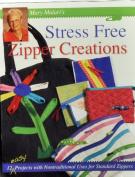Mary Mularis Stress Free Zipper Creations
