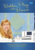 Bobbin Play With Bonnie DVD