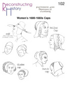 1600-1660's Women's Caps and Hats Pattern