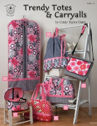 Trendy Totes & Carryalls Sewing Pattern by Carol Taylor Oates