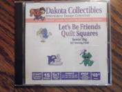 Dakota Collectibles Let's Be Friends Quilt Squares