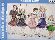 Sunrise Designs School Days Pattern ~ Girls' Dresses ~ 5-6-7