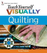 Wiley Publishers-Teach Yourself Visually Quilting