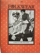 Folkwear #205 Gibson Girl Blouse Turn 20th Century Sewing Costume Pattern