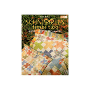 Martingale & Company That Patchwork Place-Schnibbles Times Two