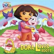 Dora Loves Boots (Dora the Explorer