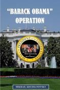 Barack Obama Operation