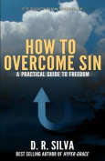 How to Overcome Sin