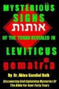 Mysterious Signs of the Torah Revealed in Leviticus