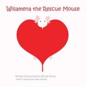 Willamena the Rescue Mouse