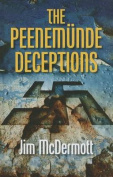 The Peenemunde Deceptions [Large Print]