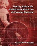 Teoria y Aplicacion de Metodos Modernos de Fuerza y Potencia [Spanish]