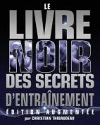 Le Livre Noir Des Secrets D'Entrainement [FRE]