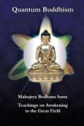 Quantum Buddhism