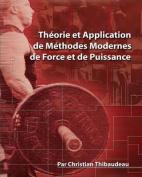 Theorie Et Application de Methodes Modernes de Force Et de Puissance [FRE]