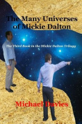 The Many Universes of Mickie Dalton