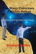 The Many Universes of Mickie Dalton