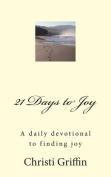 21 Days to Joy