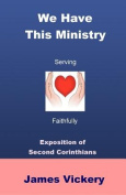 We Have This Ministry