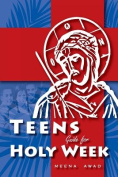 Holy Week for Teens [Large Print]