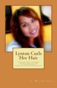 Lynton Curls Her Hair