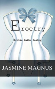 Eroetry: Erotic Haiku Poetry