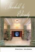 Threshold to Eternity
