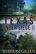 Texas Under Siege [Large Print]