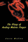 The Diary of Audrey Malone Frayer