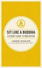 Sit Like a Buddha