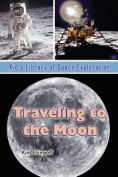 Traveling to the Moon