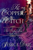 The Copper Witch