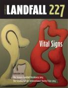 Landfall 227: Vital Signs