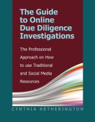 The Guide to Online Due Diligence Investigations