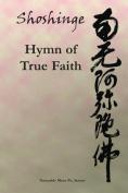 Shoshinge: Hymn of True Faith
