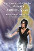 Comment Developper Des Habiletes Surnaturelles [FRE]
