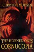The Horned Ones: Cornucopia