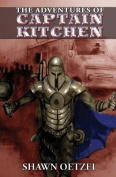 The Adventures of Captain Kitchen